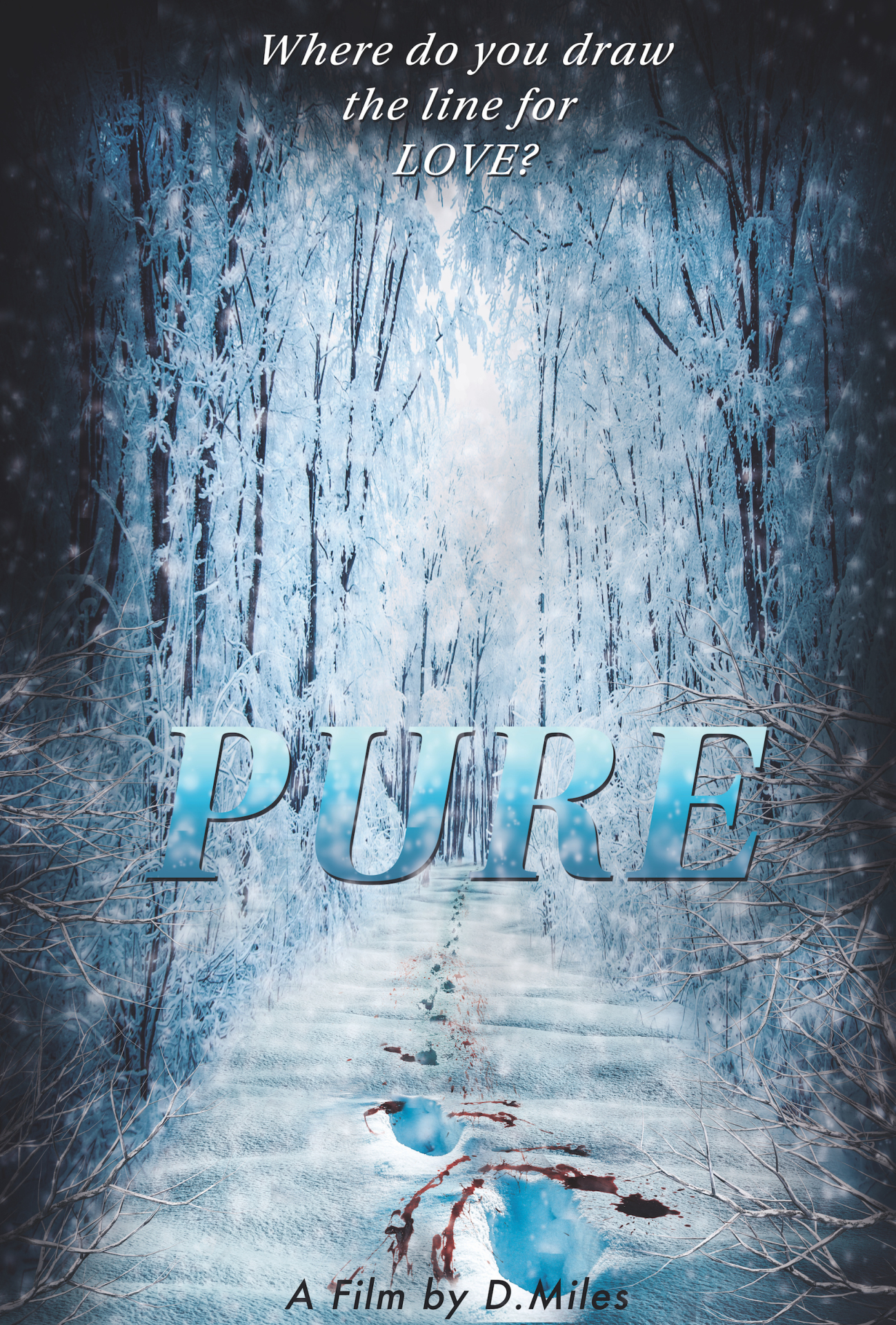 PURE is a suspense/thriller from Miles Vision Films.